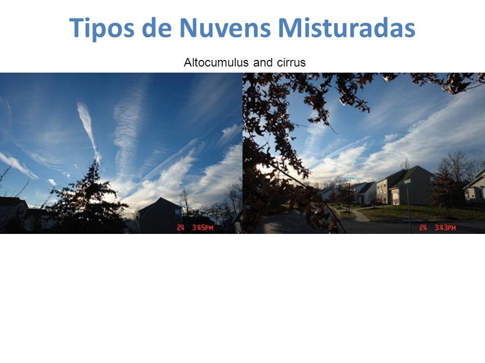 Tipos de Nuvens Misturadas Altocumulus and cirrus