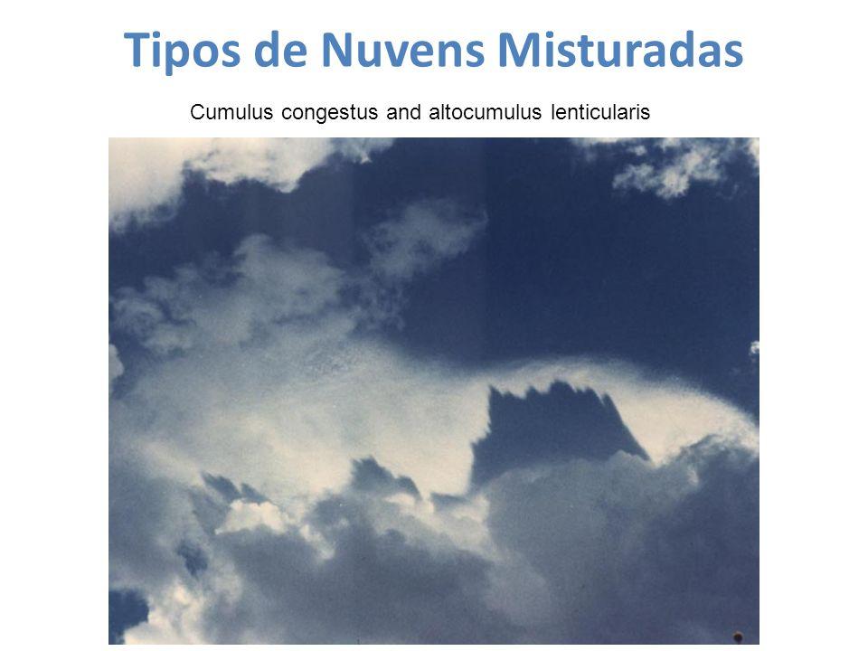Tipos de Nuvens Misturadas Cumulus congestus and altocumulus lenticularis