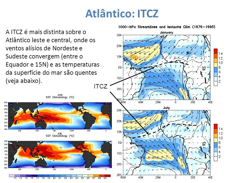 Atlântico: ITCZ A ITCZ é mais distinta sobre o Atlântico leste e central, onde os ventos alísios de Nordeste e Sudeste convergem (entre o Equador e 15