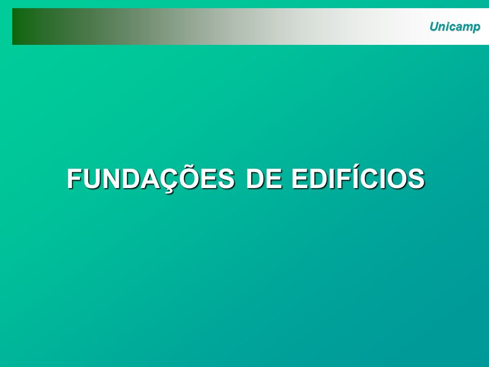 Definição: Fundação é o elemento estrutural que transfere ao terreno as cargas que são aplicadas à estrutura.