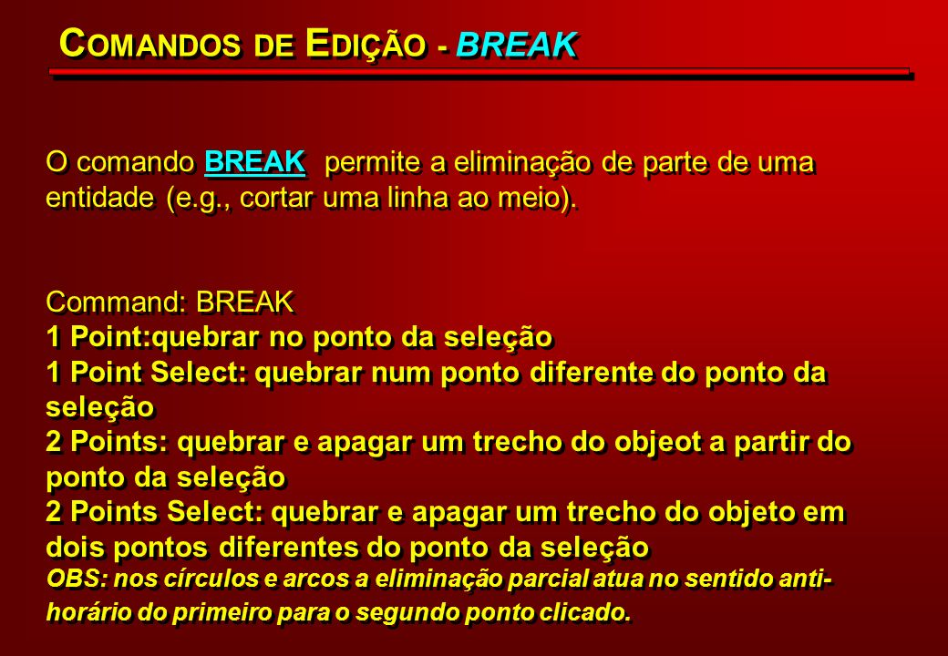 Command: breakSelect objects: Enter second point (or F for firstt point) Resultado