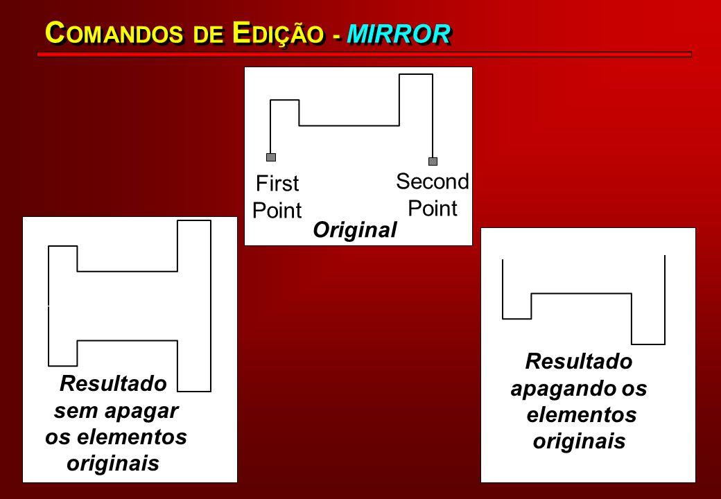 O comando SCALE permite a mudança do tamanho real do desenho ou de entidades, em termos de coordenadas reais.