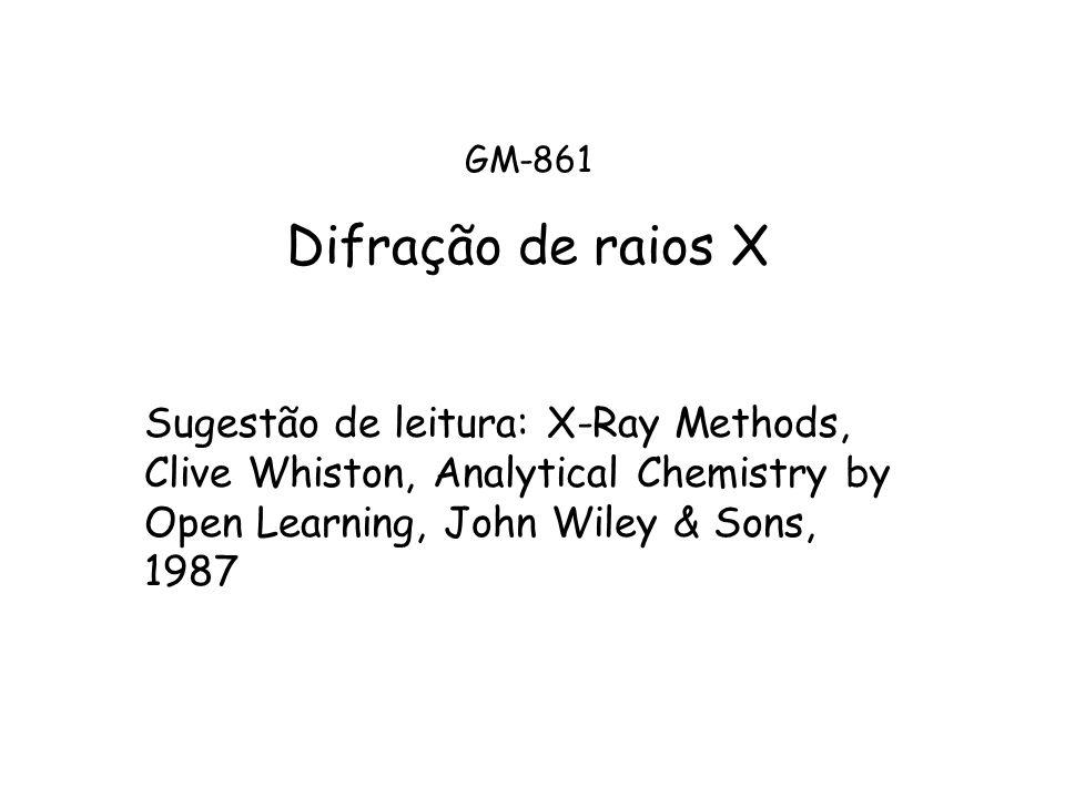 Difração de raios X A difração de raios X é uma técnica fundamental em mineralogia, pois é com ela que se pode determinar as posições atômicas dos elementos na estrutura cristalina a estrutura dos minerais.
