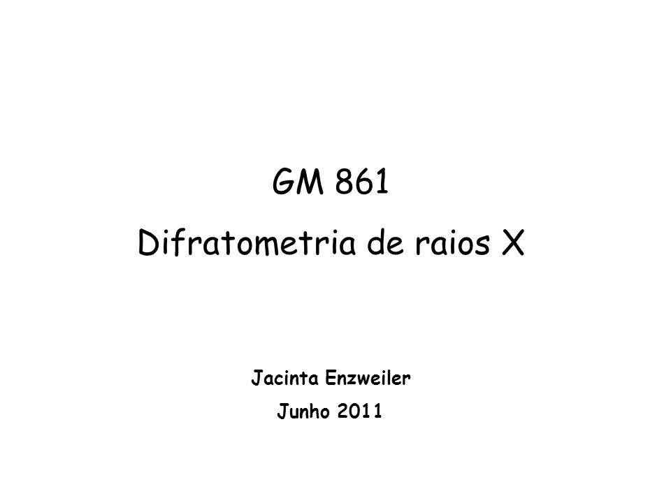 Comprimento de onda dos raios X: 0,1-100 Å Difração de raios X : = 1-3 Å metalK (Å) Cr2,29100 Fe1,937355 Co1,790260 Cu1,541838 Mo0,710730 de tubos de raios X comuns