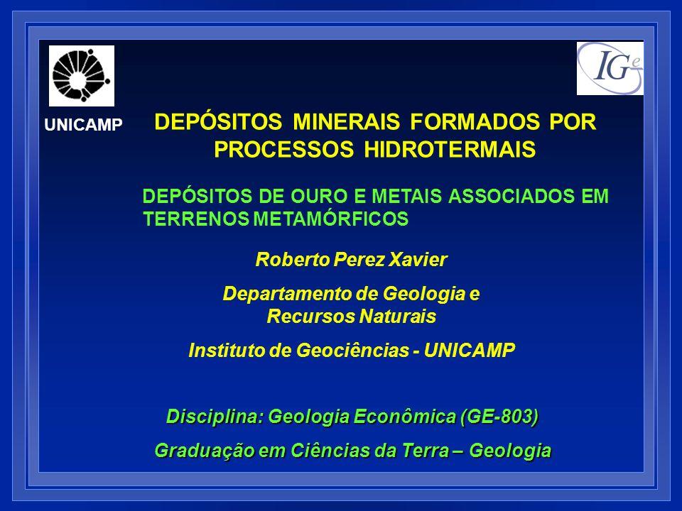 DEPÓSITOS DE OURO NO TEMPO GEOLÓGICO UNICAMP Geologia Econômica (GE-803)