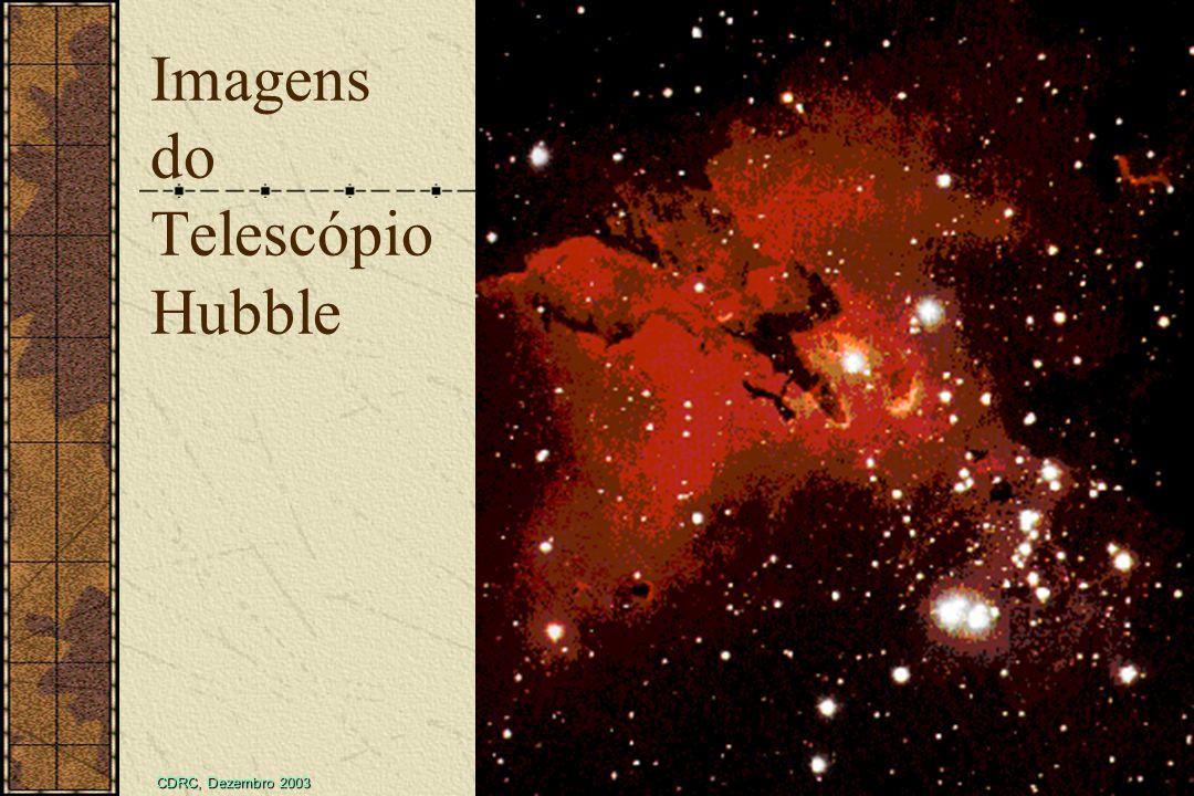CDRC, Dezembro 2003 Tectônica de Placas 10 / 128 Imagens do Telescópio Hubble