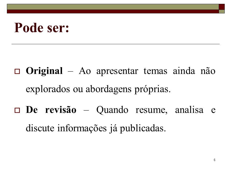 17 Formatação Não numerar os seguintes títulos: resumo, introdução, conclusão, abstract e referências.