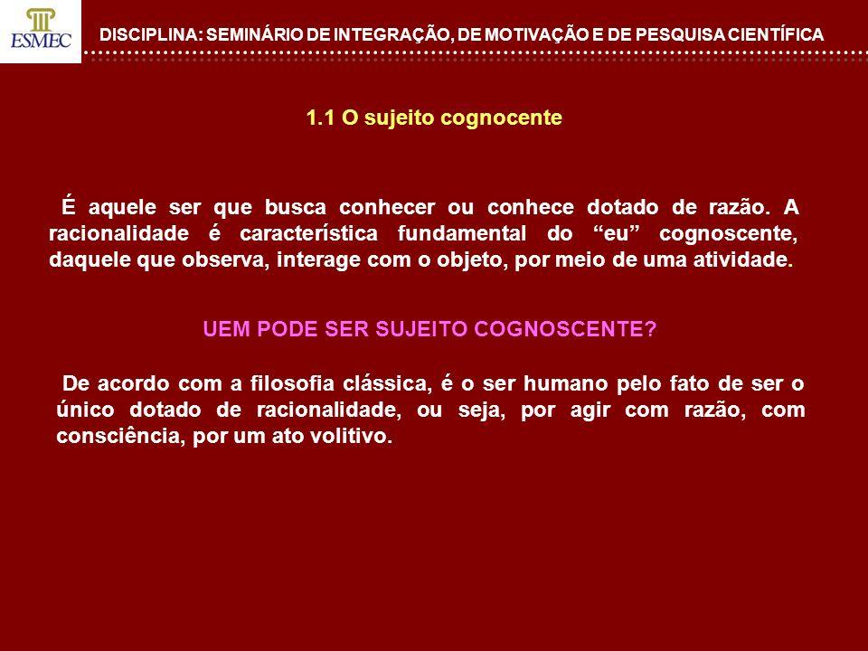 DISCIPLINA: SEMINÁRIO DE INTEGRAÇÃO, DE MOTIVAÇÃO E DE PESQUISA CIENTÍFICA 6.
