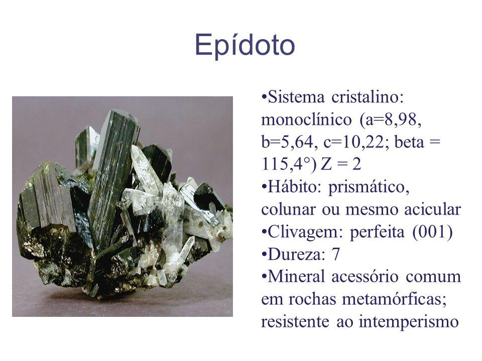 Epídoto Sistema cristalino: monoclínico (a=8,98, b=5,64, c=10,22; beta = 115,4°) Z = 2 Hábito: prismático, colunar ou mesmo acicular Clivagem: perfeit