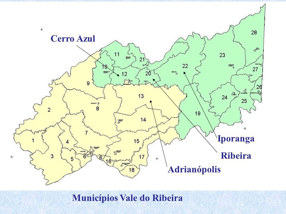 Municípios Vale do Ribeira Iporanga Ribeira Adrianópolis Cerro Azul