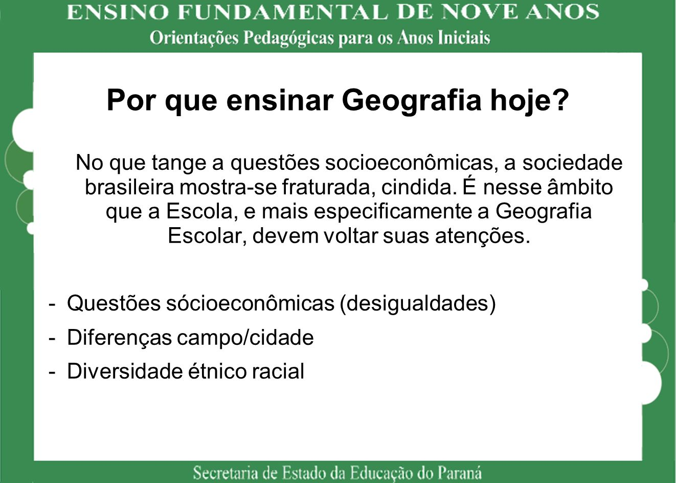 Por que ensinar Geografia hoje.