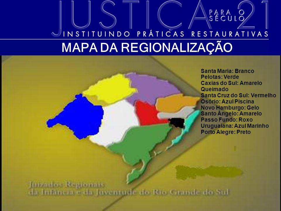 MAPA DA REGIONALIZAÇÃO Santa Maria: Branco Pelotas: Verde Caxias do Sul: Amarelo Queimado Santa Cruz do Sul: Vermelho Osório: Azul Piscina Novo Hambur