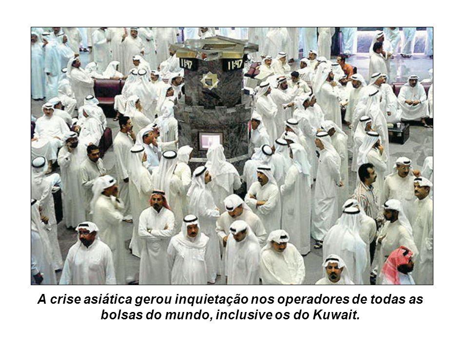 A crise asiática gerou inquietação nos operadores de todas as bolsas do mundo, inclusive os do Kuwait.