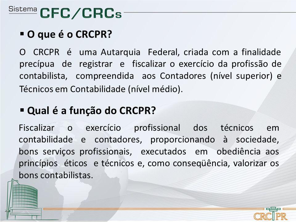 O CRCPR é uma Autarquia Federal, criada com a finalidade precípua de registrar e fiscalizar o exercício da profissão de contabilista, compreendida aos