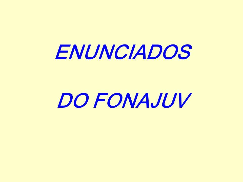 ENUNCIADOS DO FONAJUV