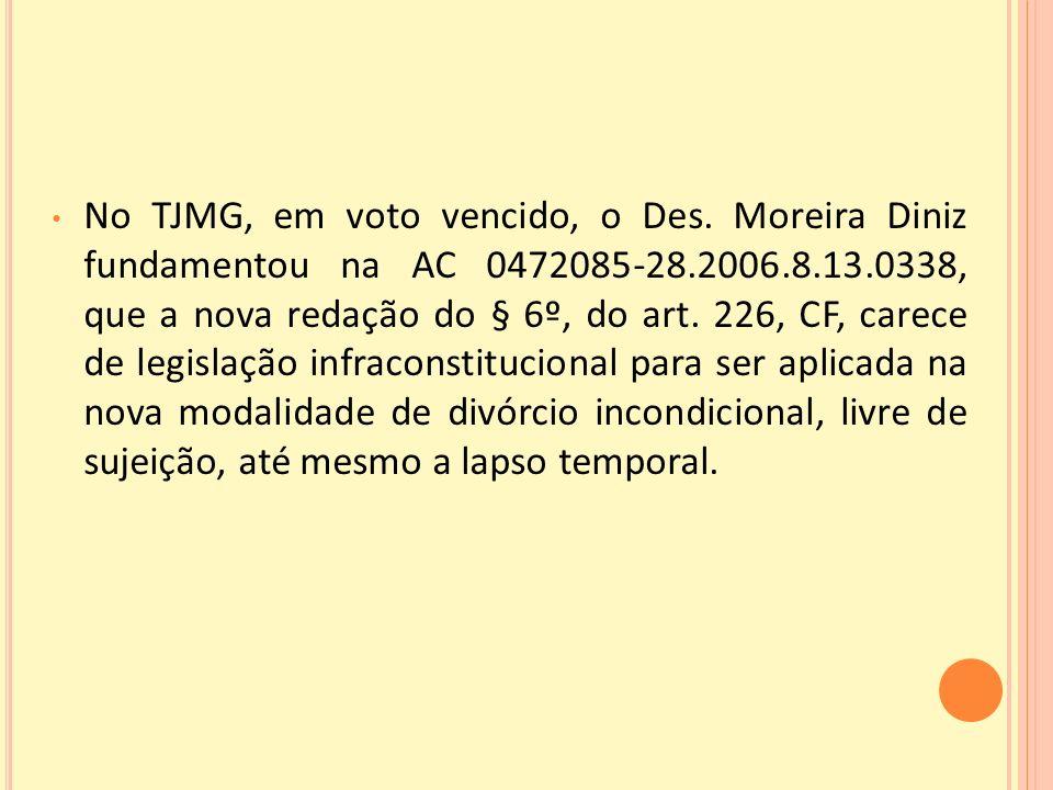 No TJMG, em voto vencido, o Des.