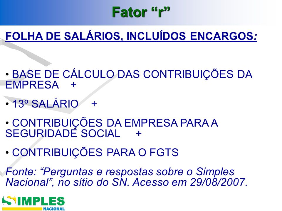 FOLHA DE SALÁRIOS, INCLUÍDOS ENCARGOS: BASE DE CÁLCULO DAS CONTRIBUIÇÕES DA EMPRESA + 13º SALÁRIO + CONTRIBUIÇÕES DA EMPRESA PARA A SEGURIDADE SOCIAL