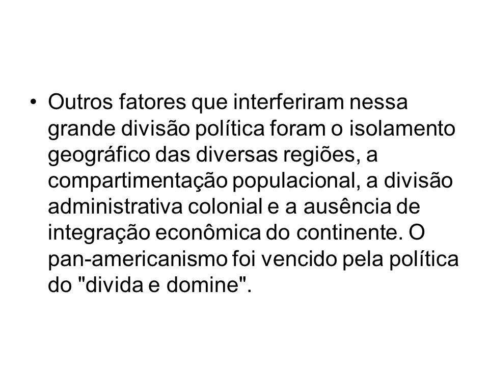 Outros fatores que interferiram nessa grande divisão política foram o isolamento geográfico das diversas regiões, a compartimentação populacional, a d