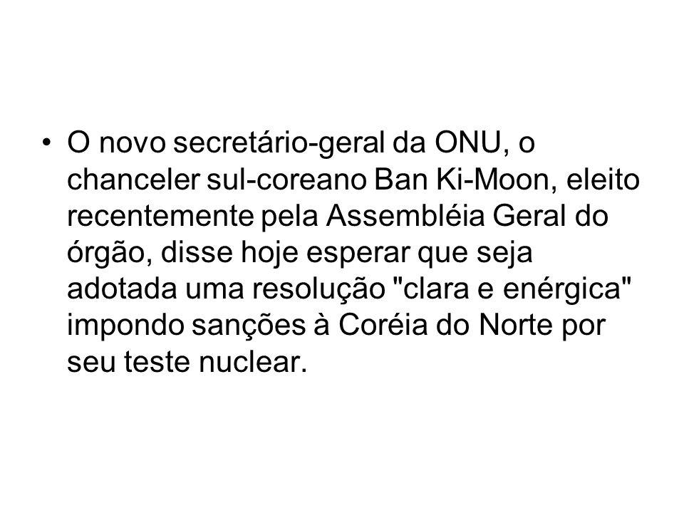 O novo secretário-geral da ONU, o chanceler sul-coreano Ban Ki-Moon, eleito recentemente pela Assembléia Geral do órgão, disse hoje esperar que seja a