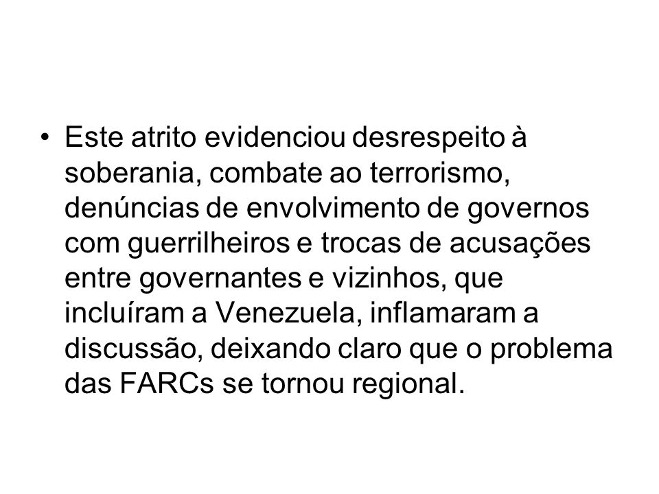 OUTRAS VOZES O assessor presidencial Marco Aurélio Garcia, quando fez parte da comissão que procurava libertar os reféns na Colômbia, declarou textualmente que o Brasil é neutro diante do conflito interno colombiano.