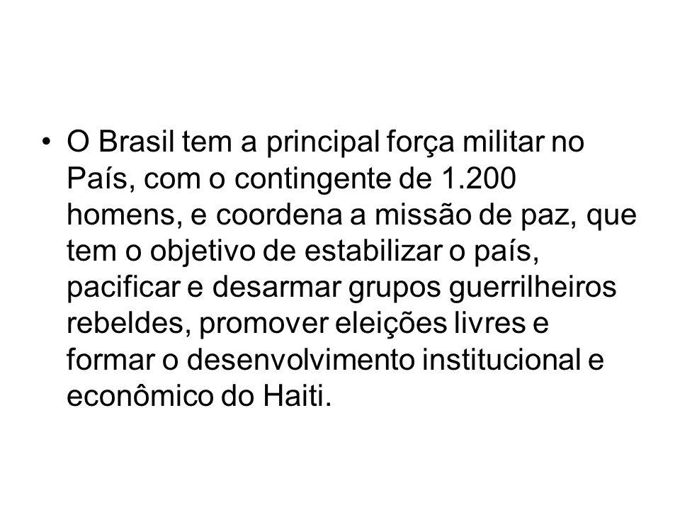 O Brasil tem a principal força militar no País, com o contingente de 1.200 homens, e coordena a missão de paz, que tem o objetivo de estabilizar o paí