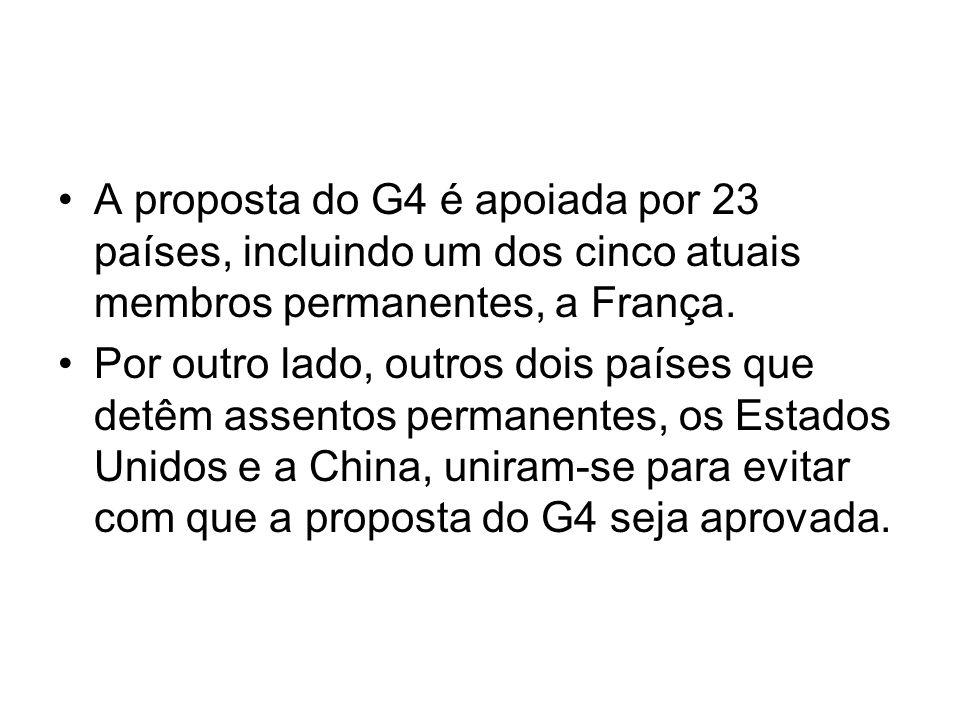 A proposta do G4 é apoiada por 23 países, incluindo um dos cinco atuais membros permanentes, a França. Por outro lado, outros dois países que detêm as