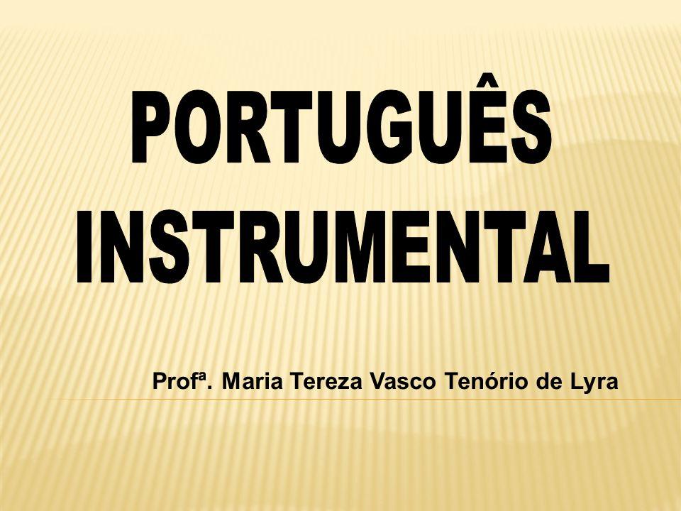 Profª. Maria Tereza Vasco Tenório de Lyra