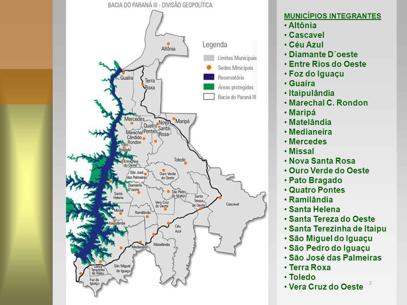 2 MUNICÍPIOS INTEGRANTES Altônia Cascavel Céu Azul Diamante D´oeste Entre Rios do Oeste Foz do Iguaçu Guaíra Itaipulândia Marechal C. Rondon Maripá Ma