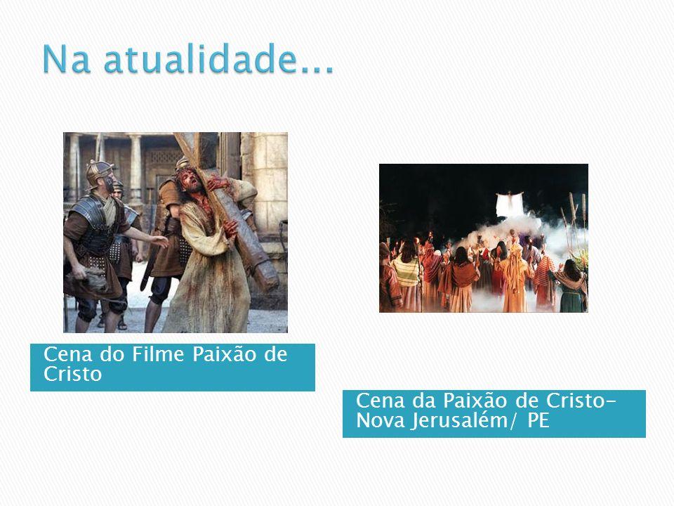 Cena do Filme Paixão de Cristo Cena da Paixão de Cristo- Nova Jerusalém/ PE