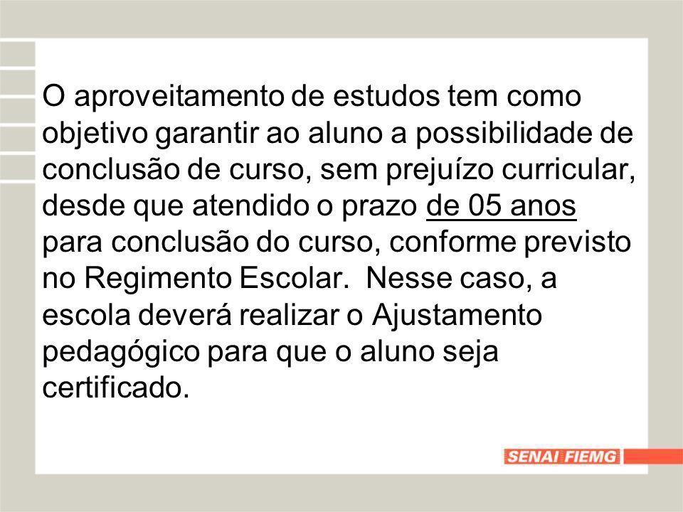 O aproveitamento de estudos tem como objetivo garantir ao aluno a possibilidade de conclusão de curso, sem prejuízo curricular, desde que atendido o p