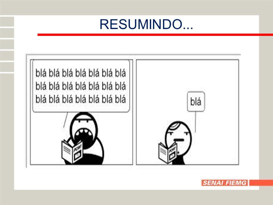 RESUMINDO...