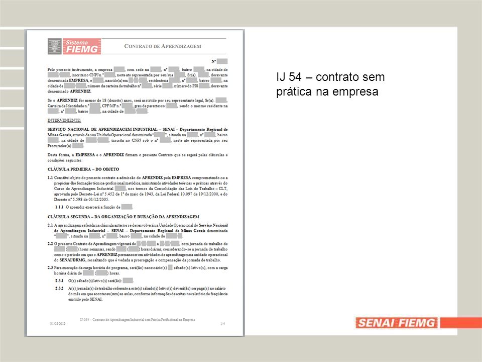 IJ 54 A – contrato com prática na empresa concomitante ou sequencial a fase escolar