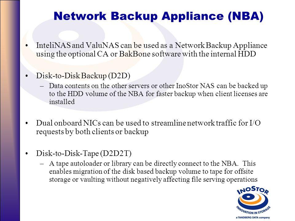 Enterprise Backup Application Server (Unix-Linux-NFS) Application Server (Windows Applications) Domain Controller (Optional) InoStor NAS Backup Server