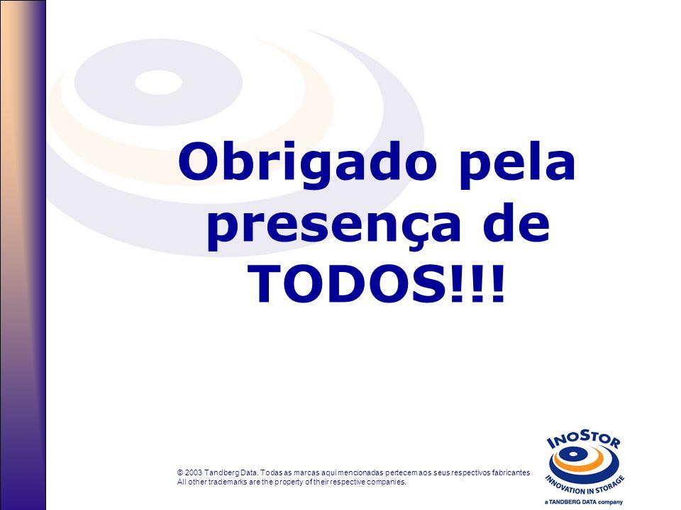 para MAIS INFORMAÇÕES visite nos na web : www.tandberg.com.br ou email: suporte@tandberg.com.br Tandberg Data São Paulo, SP