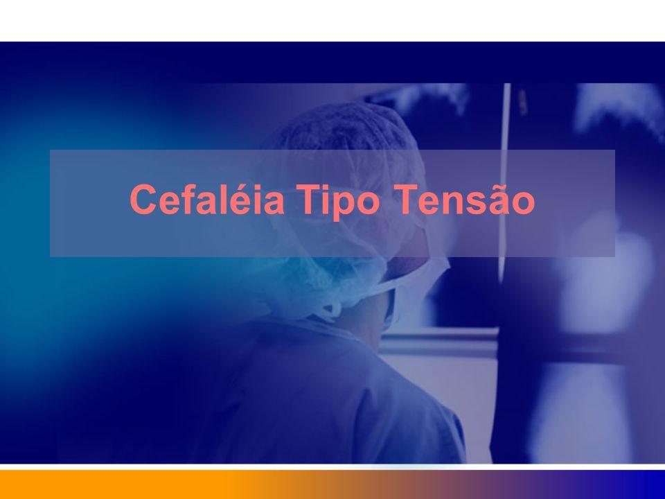 Cefaléia Tipo Tensão