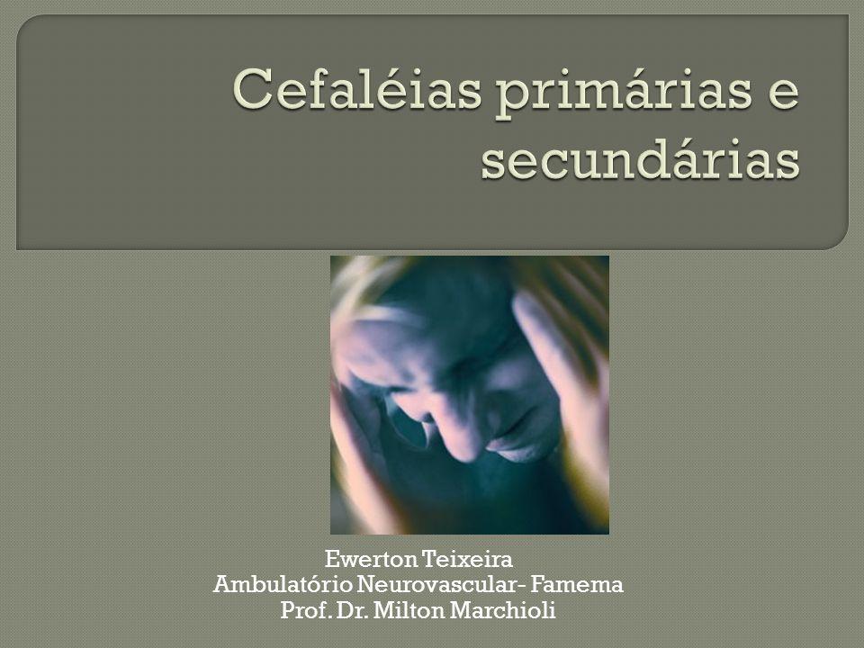 Ewerton Teixeira Ambulatório Neurovascular- Famema Prof. Dr. Milton Marchioli