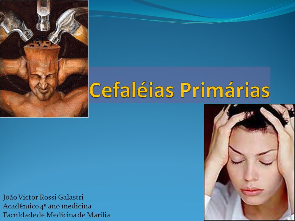 CEFALÉIA DO TIPO TENSIONAL Epidemiologia: Mais frequente das cefaléias Prevalência de 88% das mulheres e 69% em homens Pico ocorre na 4ª década Dos pacientes com cefaléia tensional episódica: 35% têm de 1 a 7 crises anuais; 60% de 8 a 179 crises; e 3% mais de 180 crises por ano.