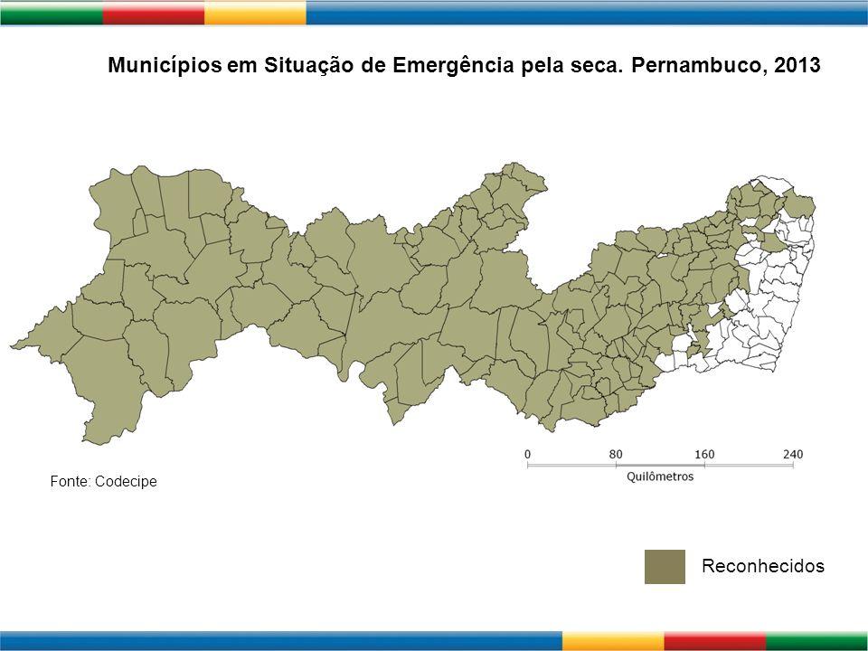 ATUALIZAR MAPA Municípios em Situação de Emergência pela seca. Pernambuco, 2013 Fonte: Codecipe Reconhecidos