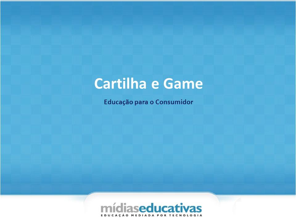 Objetivo Campanha Educativa para jovens –Lúdica –Linguagem direcionada –Apresentar problemas reais –Nas mídias mais utilizadas