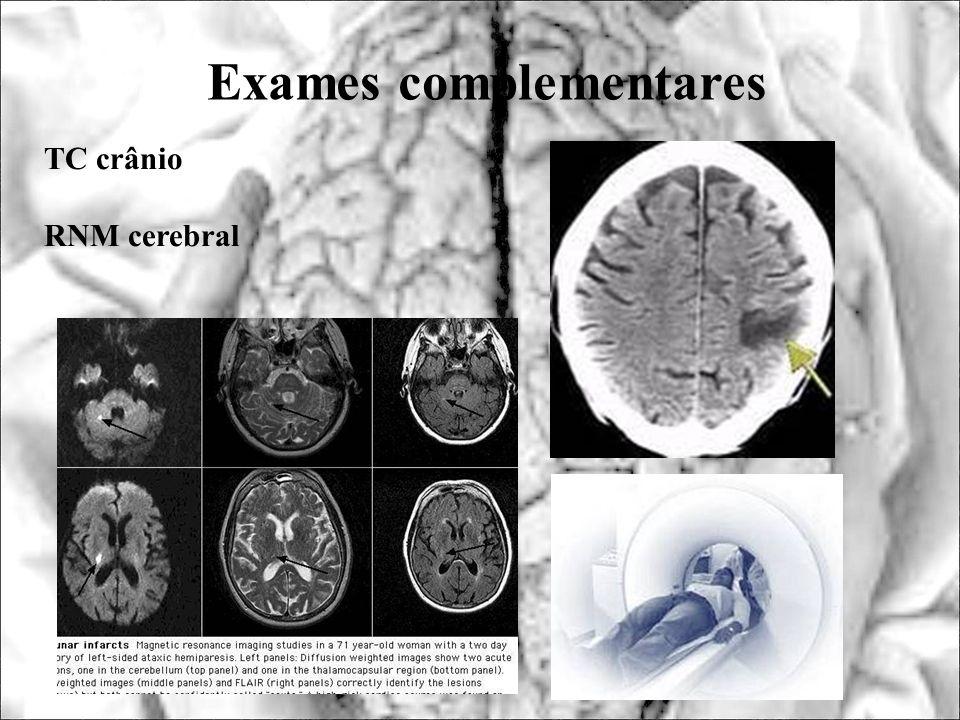 Exames complementares TC crânio RNM cerebral
