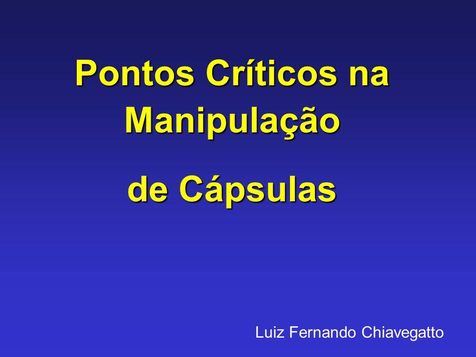 Luiz Fernando Chiavegatto Pontos Críticos na Manipulação de Cápsulas