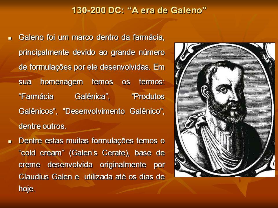 130-200 DC: A era de Galeno Galeno foi um marco dentro da farmácia, principalmente devido ao grande número de formulações por ele desenvolvidas. Em su
