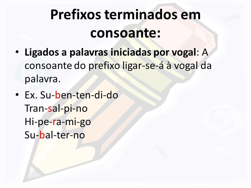 Separam-se as vogais idênticas e os grupos consonantais cc e cç: Ca-a-tin-ga Re-es-tru-tu-rar Ni-i-lis-mo Vo-o Du-un-vi-ra-to Fric-ção oc-ci-pi-tal