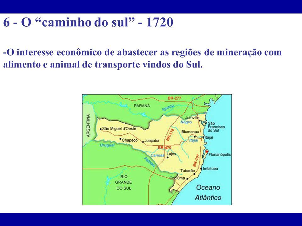 7 - A fundação de Lages -Fundada por tropeiros em 1766, o local servia de paragem.