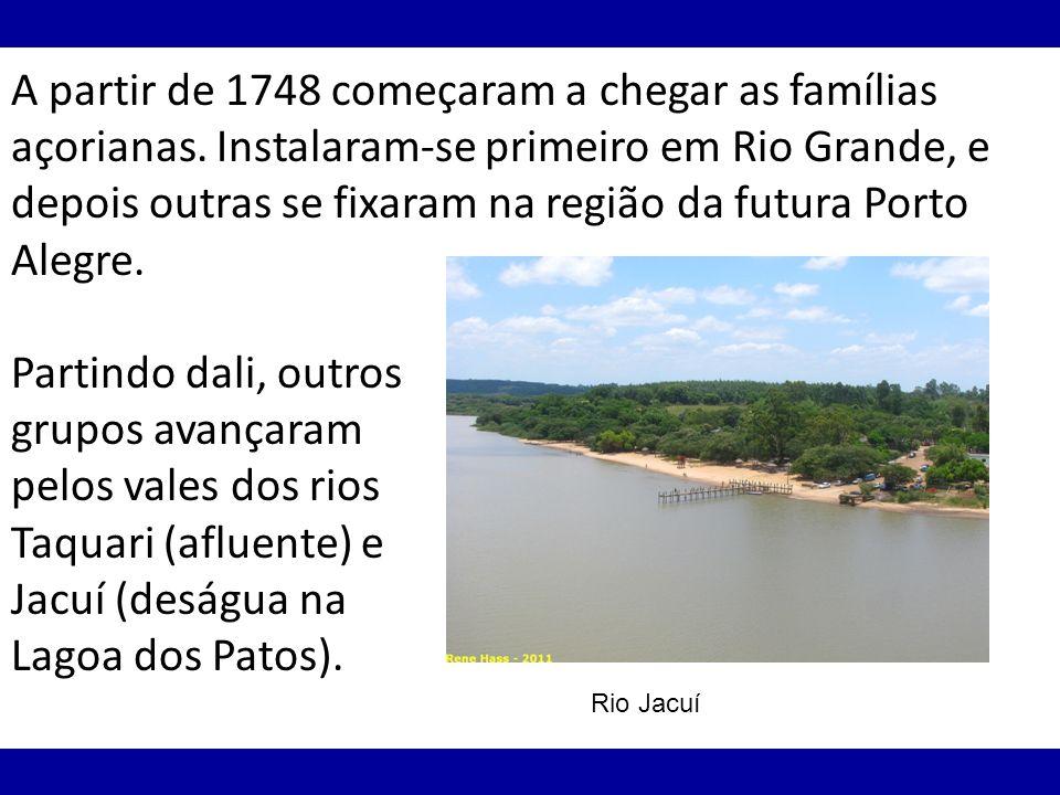 A partir de 1748 começaram a chegar as famílias açorianas. Instalaram-se primeiro em Rio Grande, e depois outras se fixaram na região da futura Porto