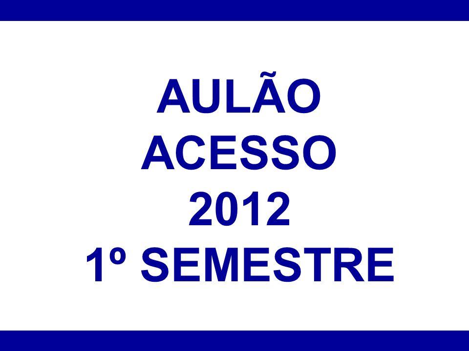 AULÃO ACESSO 2012 1º SEMESTRE