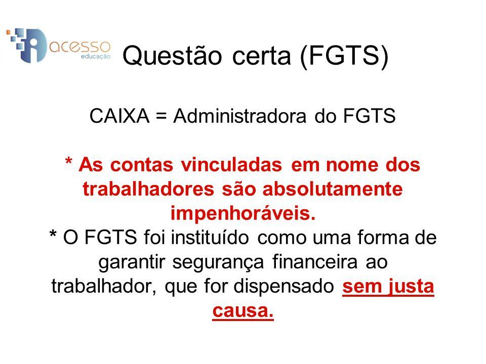 Se o trabalhador ficar desempregado por três anos e cinco meses, já terá adquirido o direito ao saque do FGTS.