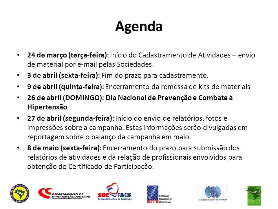 Agenda 24 de março (terça-feira): Início do Cadastramento de Atividades – envio de material por e-mail pelas Sociedades. 3 de abril (sexta-feira): Fim