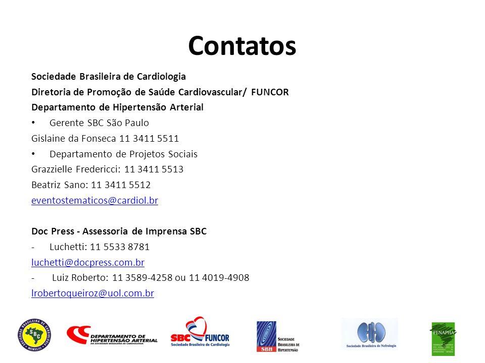 Contatos Sociedade Brasileira de Cardiologia Diretoria de Promoção de Saúde Cardiovascular/ FUNCOR Departamento de Hipertensão Arterial Gerente SBC Sã