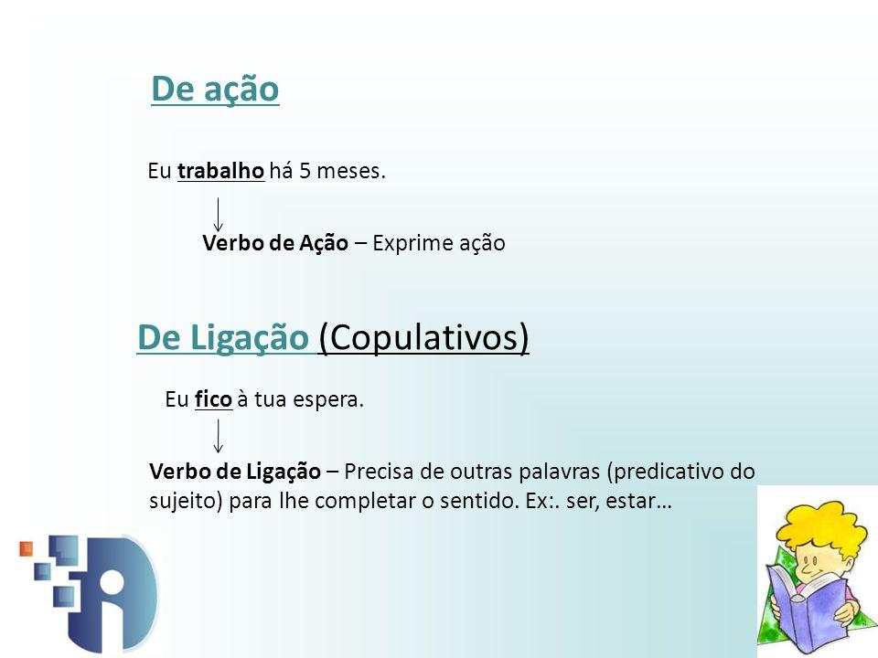 A conjunção perifrástica concretiza-se numa locução verbal constituída por: Verbo auxiliar + Verbo principal No quadro seguinte, encontram-se alguns verbos auxiliares e valores aspectuais da conjunção perifrástica.